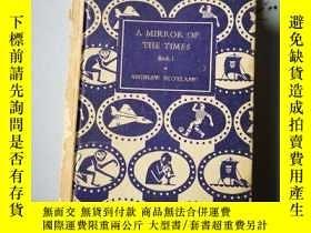 二手書博民逛書店A罕見mirror of the times book 1Y69