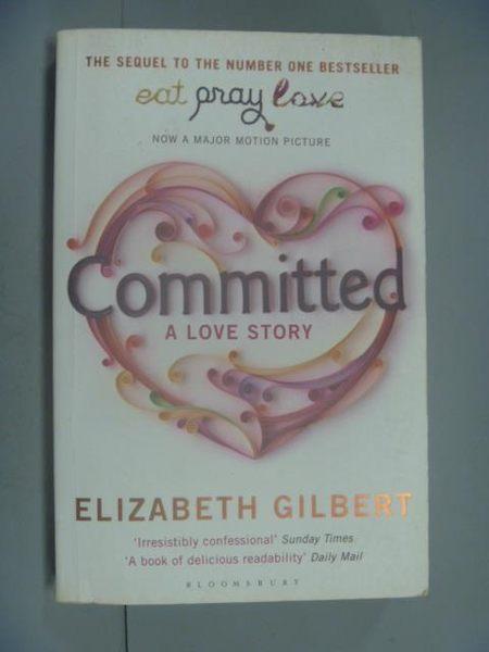 【書寶二手書T5/原文小說_NII】Committed_Elizabeth Gilbert