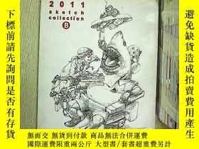 二手書博民逛書店2011罕見sketch collection B (2011素