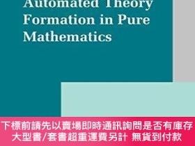 二手書博民逛書店Automated罕見Theory Formation In Pure MathematicsY255174