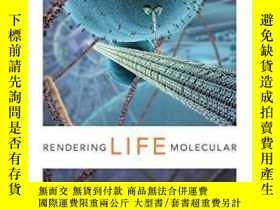 二手書博民逛書店Rendering罕見Life Molecular-呈現生命分子Y436638 Natasha Myers D