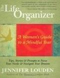 二手書博民逛書店 《The Life Organizer: A Woman's Guide to a Mindful Year》 R2Y ISBN:9781577315544│Louden