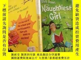 二手書博民逛書店well罕見done the naughtiest girl 幹得好,最淘氣的女 孩Y200392