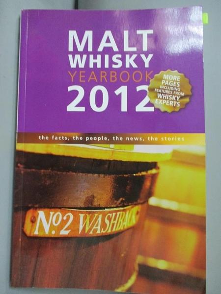 【書寶二手書T1/餐飲_QHX】Malt Whiskey Yearbook 2012: The Facts, the People..._Ronde
