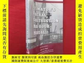 二手書博民逛書店Estimator s罕見General Construction Manhour ( 小16開) 【詳見圖】