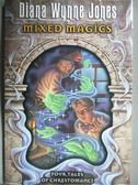【書寶二手書T5/原文小說_NCV】Mixed Magics_Diana Wynne Jones