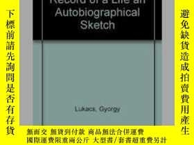 二手書博民逛書店Record罕見Of A Life: An Autobiographical SketchY256260 Ge