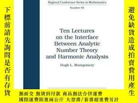 二手書博民逛書店Ten罕見Lectures On The Interface Between Analytic Number Th
