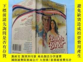 二手書博民逛書店32开英文:bullets罕見on the borderY167187 如图 如图