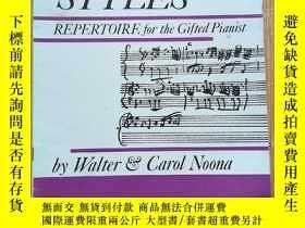 二手書博民逛書店STYLES罕見REPERTOIRE FOR THE GIFTED PIANIST BY WALTER CAROL