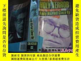 二手書博民逛書店HOLY罕見TERROR Andy Warhol Close U