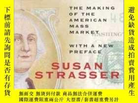 二手書博民逛書店Satisfaction罕見Guaranteed : The Making of the American Mas
