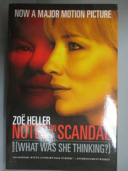 【書寶二手書T1/原文小說_OTT】Notes on a Scandal: What Was She Thinking_Heller, Zoe