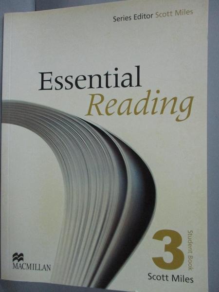 【書寶二手書T6/語言學習_YIB】Essential Reading-Student Book 3_Miles, Sc