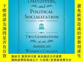 二手書博民逛書店Mothers,罕見Daughters, And Political Socialization-母親、女兒與政治