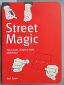 【書寶二手書T6/嗜好_OCL】Street Magic_Paul Zenon