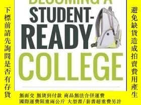 二手書博民逛書店Becoming罕見a Student-Ready College: A New Culture of Leade