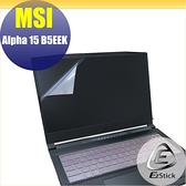 【Ezstick】MSI ALPHA 15 B5EEK 靜電式筆電LCD液晶螢幕貼 (可選鏡面或霧面)