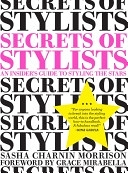 二手書博民逛書店《Secrets of Stylists: An Insider s Guide to Styling the Stars》 R2Y ISBN:9780811874656