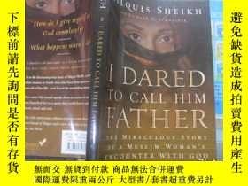 二手書博民逛書店I罕見Dared To Call Him FatherY2345