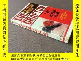 二手書博民逛書店 A 罕見is for Alibi   不在現場 (英語)Y278316 Sue Grafton   蘇·格拉