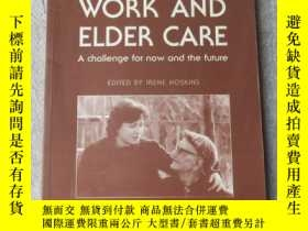 二手書博民逛書店Combining罕見Work and Elder Care:
