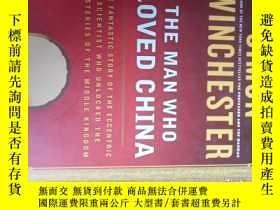 二手書博民逛書店THE罕見MAN WHO LOVED CHINA 真正熱愛中國的