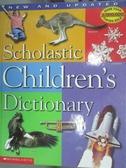 【書寶二手書T3/字典_ZFU】Scholastic Children s Dictionary_Scholastic