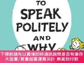 二手書博民逛書店How罕見to Speak Politely and WhyY454646 Munro Leaf 著 Riz