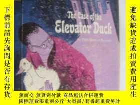 二手書博民逛書店The罕見case of the elevator duck 精