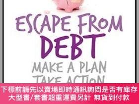二手書博民逛書店預訂Escape罕見From Debt: Make A Plan, Take Action, Get Happy