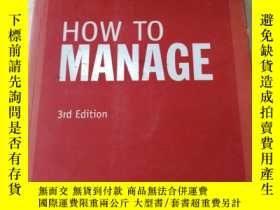 二手書博民逛書店HOW罕見TO MANAGE 3rd EditionY27059