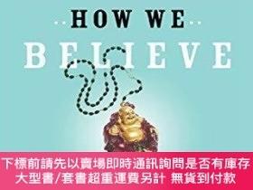 二手書博民逛書店How罕見We Believe, 2nd EditionY464532 Michael Shermer Tim