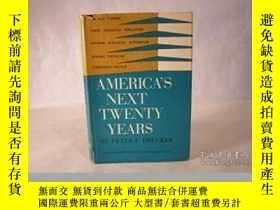 二手書博民逛書店America s罕見Next Twenty Years (essay Index Reprint Series)