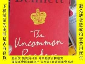 二手書博民逛書店The罕見Uncommon Reader [平裝]Y15389