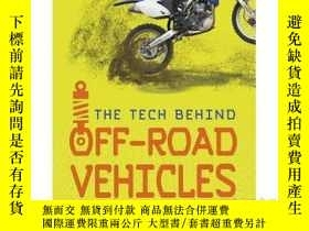 二手書博民逛書店The罕見Tech Behind Off-Road Vehicl