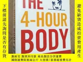 二手書博民逛書店The罕見4-Hour Body: An Uncommon Gu