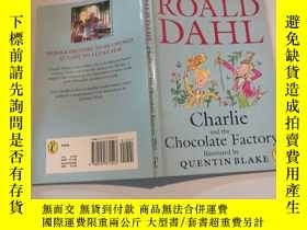 二手書博民逛書店charlie罕見and the chocolate factory illusted by quentin bl