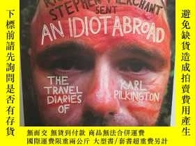 二手書博民逛書店An罕見Idiot Abroad : The Travel Di