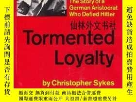 二手書博民逛書店【罕見】B0006BYZMW Tormented loyalty;: The story of a German