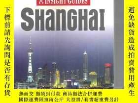 二手書博民逛書店原版英文上海旅遊指南罕見SHANGHAI INSIGHT GUI