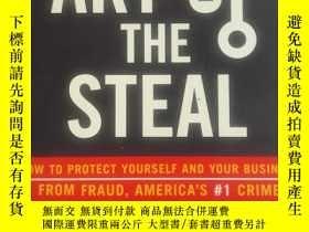 二手書博民逛書店The罕見Art of the Steal 偷盜的藝術(英文原版