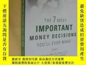 二手書博民逛書店英文原版罕見The 7 Most Important Money Decisions You ll Ever Ma