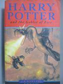 【書寶二手書T9/原文小說_OHB】Harry Potter and the Goblet of Fire_J. K.
