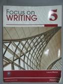 【書寶二手書T2/語言學習_ZBP】Focus on writing 5_Laura Walsh