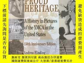 二手書博民逛書店PROUD罕見HERITAGE A History in Pic