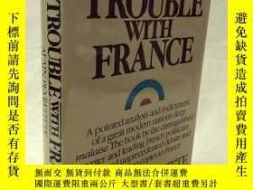 二手書博民逛書店THE罕見TROUBLE WITH FRANCE 法國的困境Y2