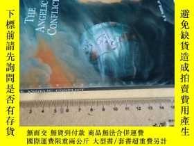 二手書博民逛書店英文原版罕見the Angelic conflictY7215 R. B Thieme 見圖 出版2012