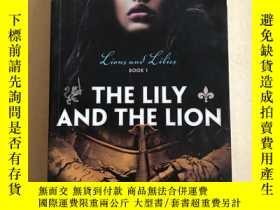 二手書博民逛書店THE罕見LILY AND THE LION (Lions an