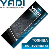 YADI 亞第 超透光 鍵盤 保護膜 KCT-TOSHIBA 12 TOSHIBA筆電專用 800系、40系適用